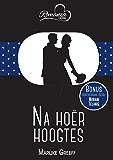 Na hoër hoogtes & Juweel onder sy neus (RomanzaLiefde) (Afrikaans Edition)