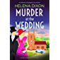 Murder at the Wedding: An addictive and gripping cozy mystery (A Miss Underhay Mystery Book 7)