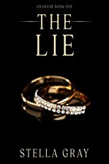 The Lie (Charade Book 1) Kindle Edition