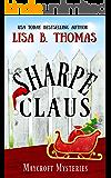 Sharpe Claus: (A Christmas Holiday Novella) (Maycroft Mysteries Book 10)