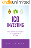 ICO Investing: The Beginners Guide To Investing In ICO's, Initial Coin Offering, Cryptocurrency Investing, Investing In Cryptocurrency, ICO, Cryptocurrency