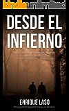 DESDE EL INFIERNO: Novela adaptada al cine