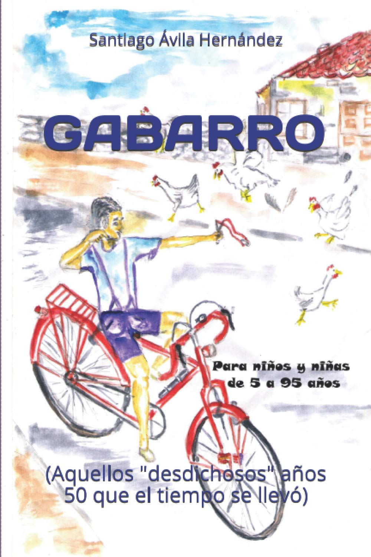GABARRO: Aquellos