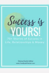 Success Is Yours! Kindle Edition