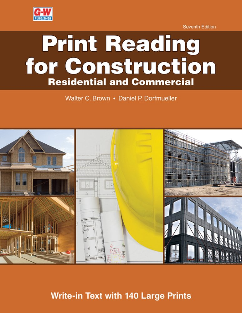 Print Reading for Construction: Residential and Commercial by Goodheart-Willcox