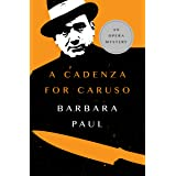 A Cadenza for Caruso (The Opera Mysteries Book 1)