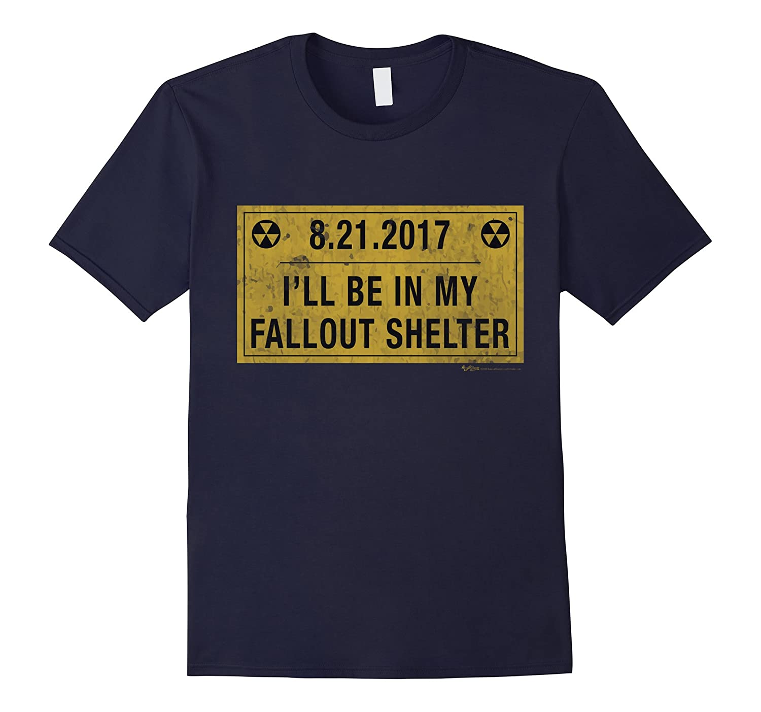 8-21-17 I Will Be in My Fallout Shelter Solar Eclipse Tee-4LVS