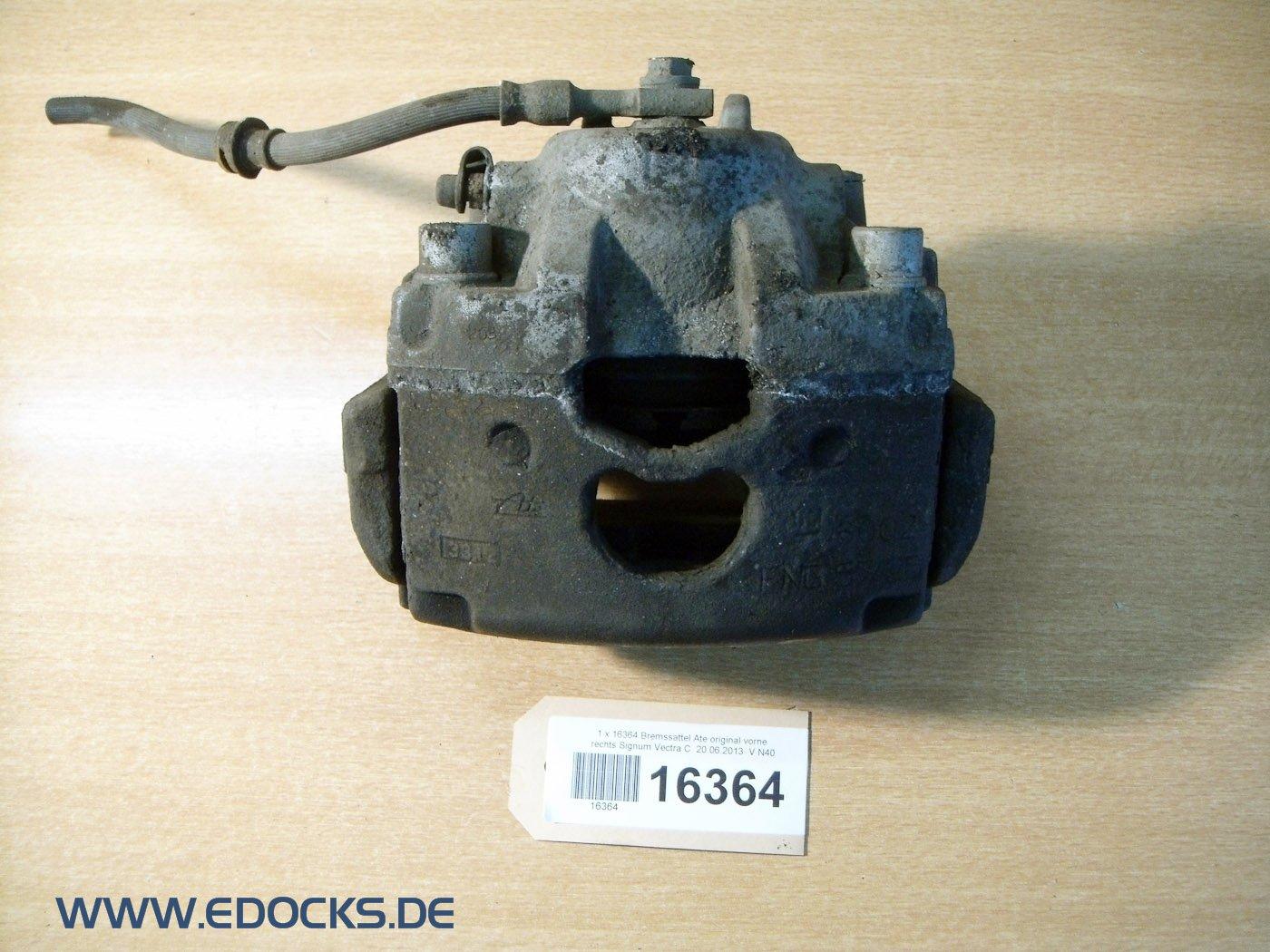 Bremssattel Ate original vorne rechts Signum Vectra C Opel