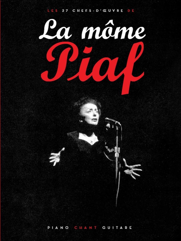 La Mome Piaf. Songbuch