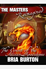 The Count of the Alician Apocalypse: The Masters Reimagined Kindle Edition