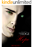 The Edge of Hope (Bad Blood Book 1)