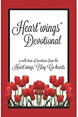 "Heart""wings"" Devotional (Heart""wings"" Devotionals) (Volume 1) Paperback"