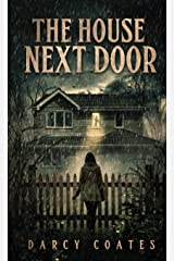 The House Next Door: A Ghost Story Paperback