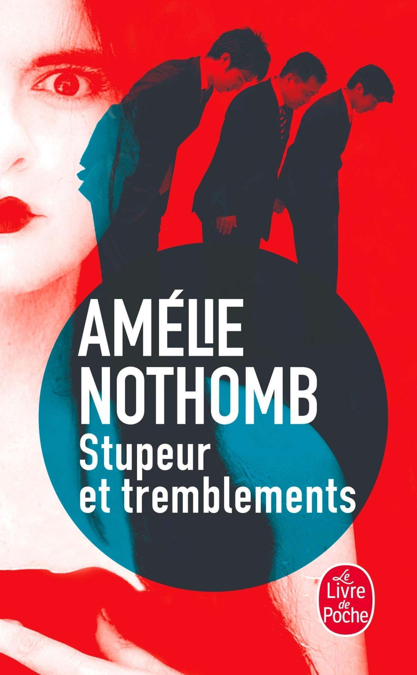 Stupeur Et Tremblements Amelie Nothomb A Nothomb Nothomb