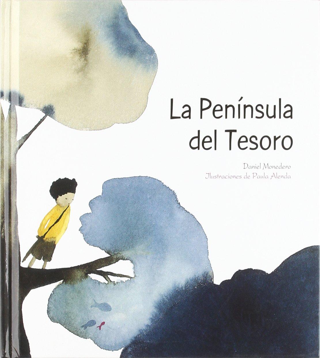 La Península del Tesoro: Daniel ; Alenda, Paula Monedero ...