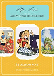 Life, Love and Vintage Housekeeping