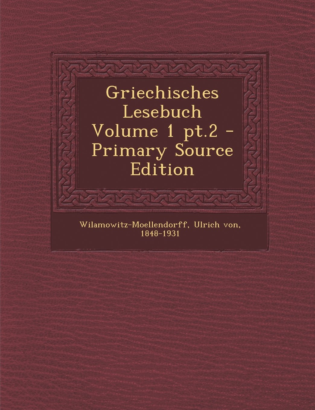 Griechisches Lesebuch Volume 1 PT.2 - Primary Source Edition (Ancient Greek Edition) pdf