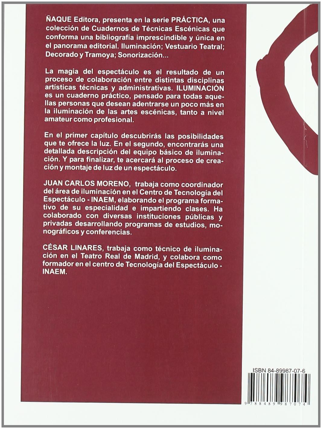 Iluminacion - Cuaderno De Tecnicas Escenicas: Amazon.es: Moreno ...