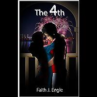 The 4th: A Lesbian Romance Story (English Edition)