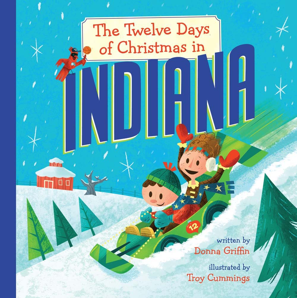 Christmas In Indiana.The Twelve Days Of Christmas In Indiana The Twelve Days Of