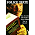"""Police State - Ten Secrets The Police Don't Want You To Know! """"How To Survive Police Encounters!"""""""
