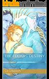 The Edokas' Destiny: A Mate Index Alien Romance (The Mate Index Book 3)