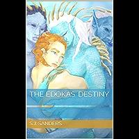 The Edokas' Destiny: A Mate Index Alien Romance (The Mate Index Book 3) (English Edition)