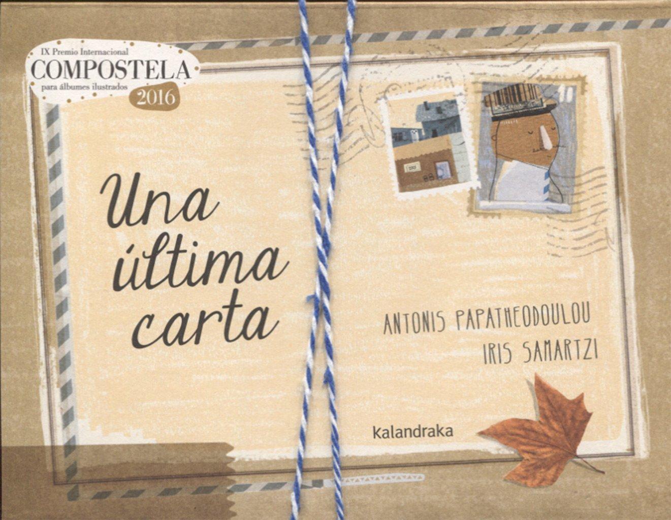 Una última carta (Premio Compostela): Amazon.es: Antonis ...