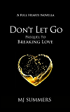 Don't Let Go: A Full Hearts novella