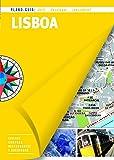 Lisboa (Plano - Guía): Visitas, compras, restaurantes y escapadas (PLANO-GUÍAS)