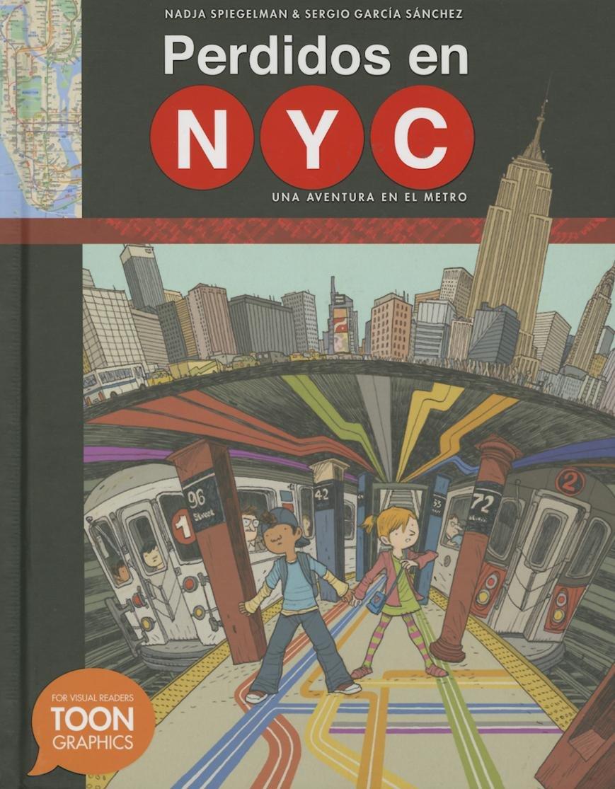 Perdidos en NYC: una aventura en el metro: A TOON Graphic (Spanish Edition) by TOON Graphics