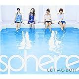LET・ME・DO!!(初回生産限定盤)(DVD付)