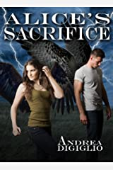 Alice's Sacrifice (Alice Clark Series Book 2) Kindle Edition