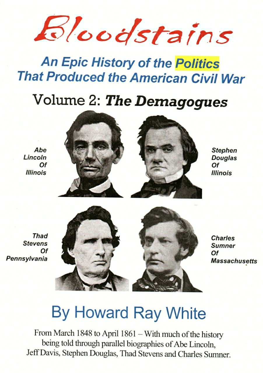 Image result for Bloodstains, An Epic History of the Politics that Produced the American Civil War
