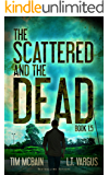 The Scattered and the Dead (Book 1.5): Post Apocalyptic Fiction