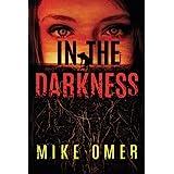 In the Darkness (Zoe Bentley Mystery, 2)
