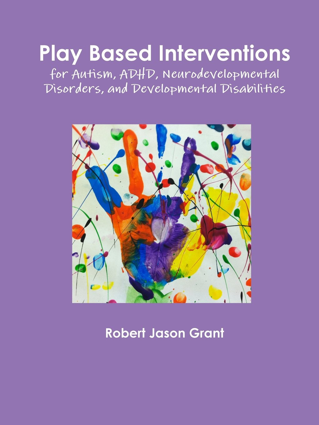Play Based Interventions for Autism, Adhd