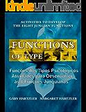 Funções dos Tipos Psicológicos: Atividades para Desenvolver as 8 Funções Junguianas