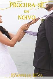 PROCURA-SE UM NOIVO