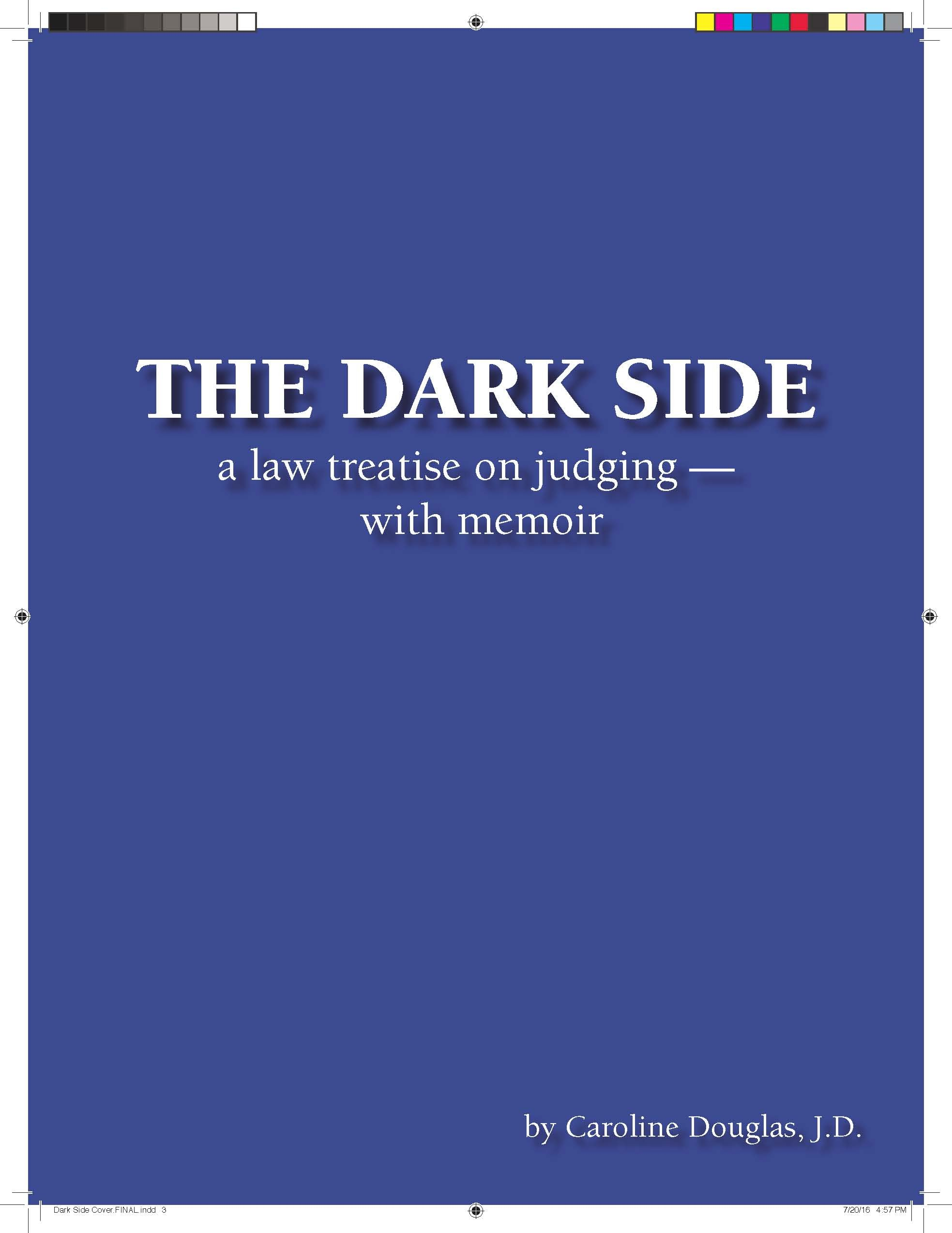 Download THE DARK SIDE A Law Treatise on Judging -- with memoir pdf