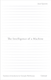 The Intelligence of a Machine (Univocal)