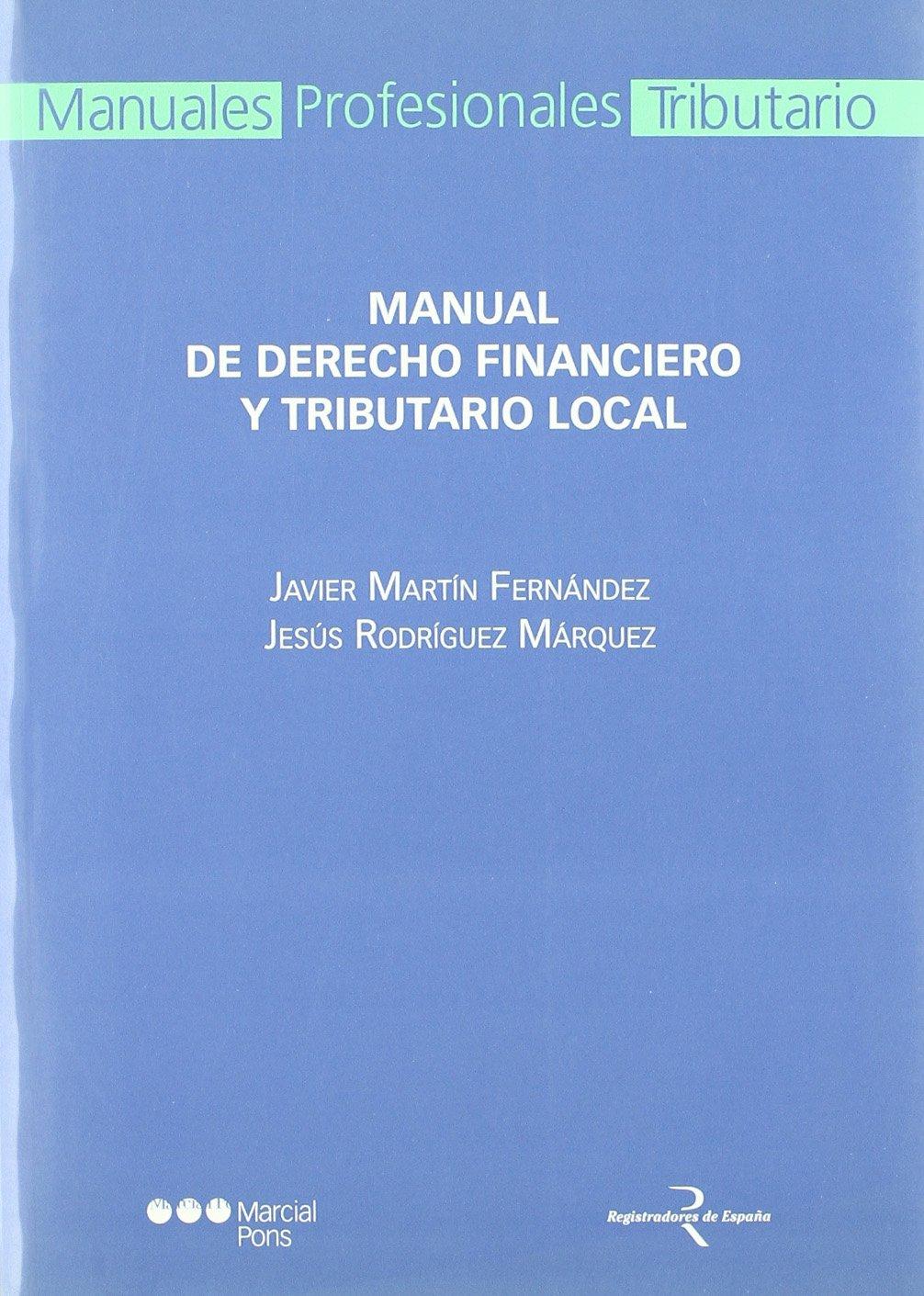 Read Online Manual de Derecho financiero y tributario local pdf