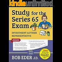 Study for the Series 65 Exam: Investment Adviser Representative