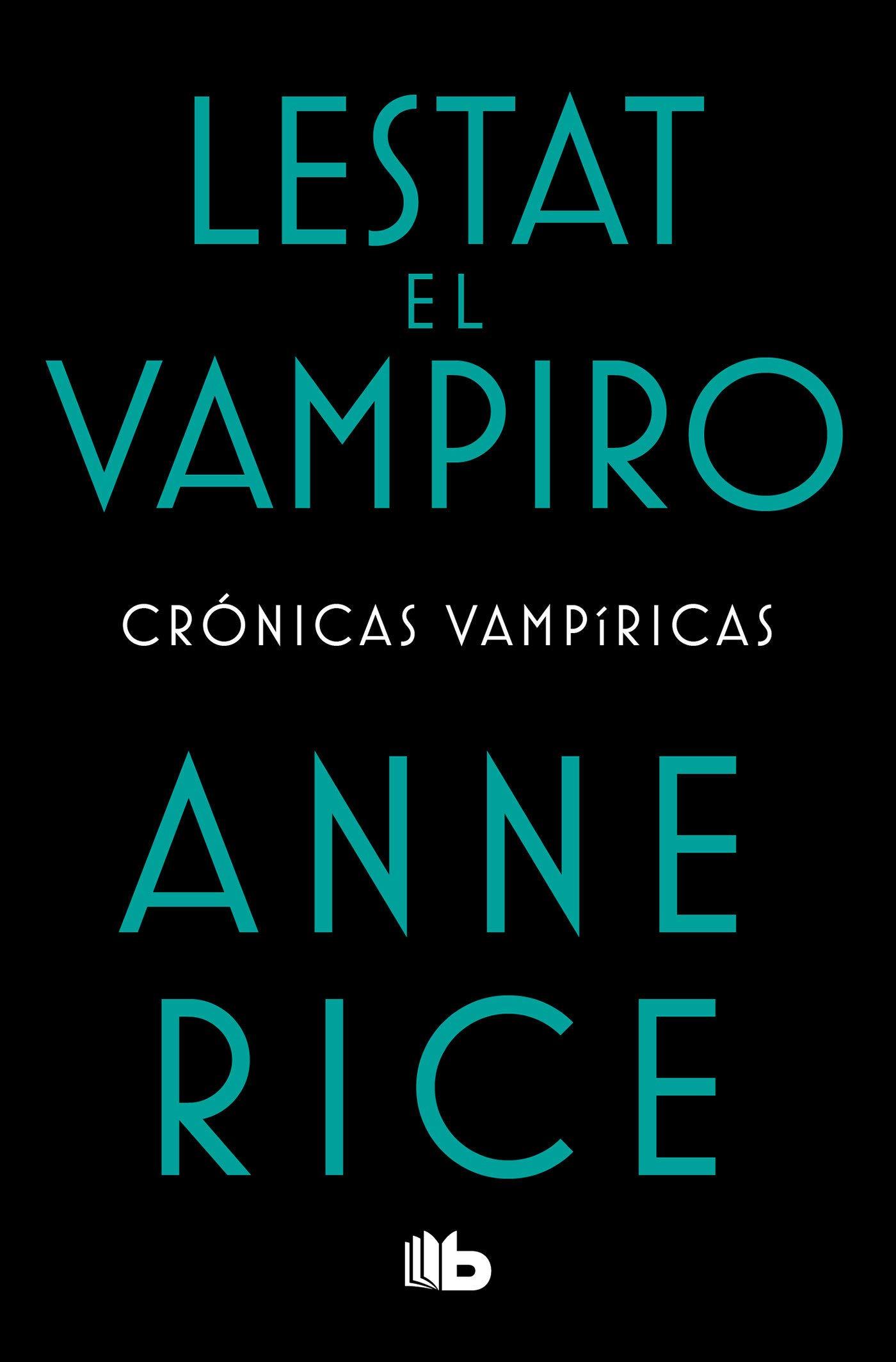Lestat El Vampiro / The Vampire Lestat Tapa blanda – 23 abr 2019 Anne Rice EDICIONES BARATARIA 6073168942 FICTION / Fantasy / General