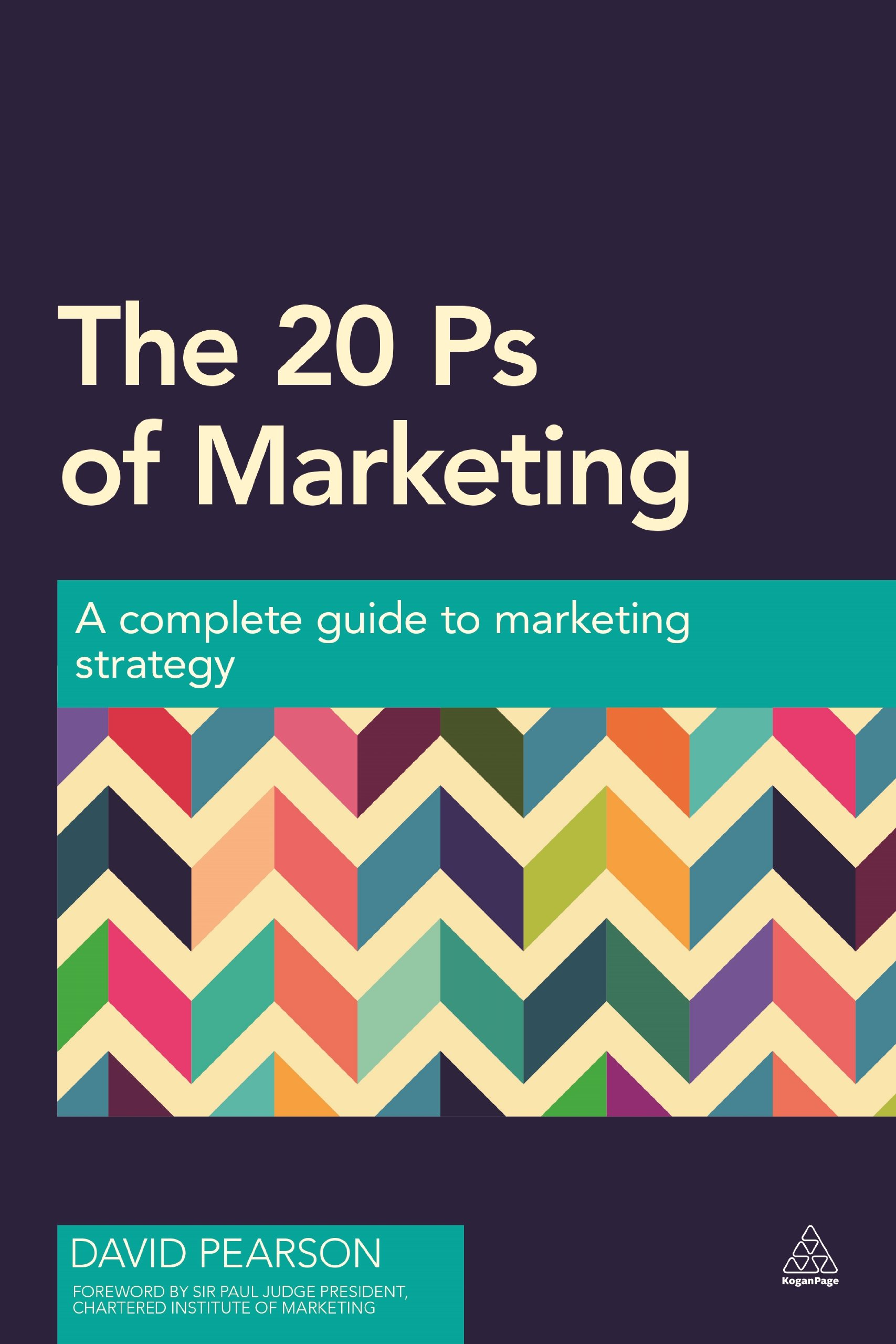 Read Online The 20 Ps of Marketing: A Complete Guide to Marketing Strategy PDF
