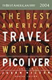 The Best American Travel Writing 2004 (The Best American Series)