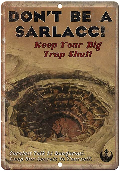 HALEY GAINES Dont Be a Sarlacc Military Placa Cartel Póster ...
