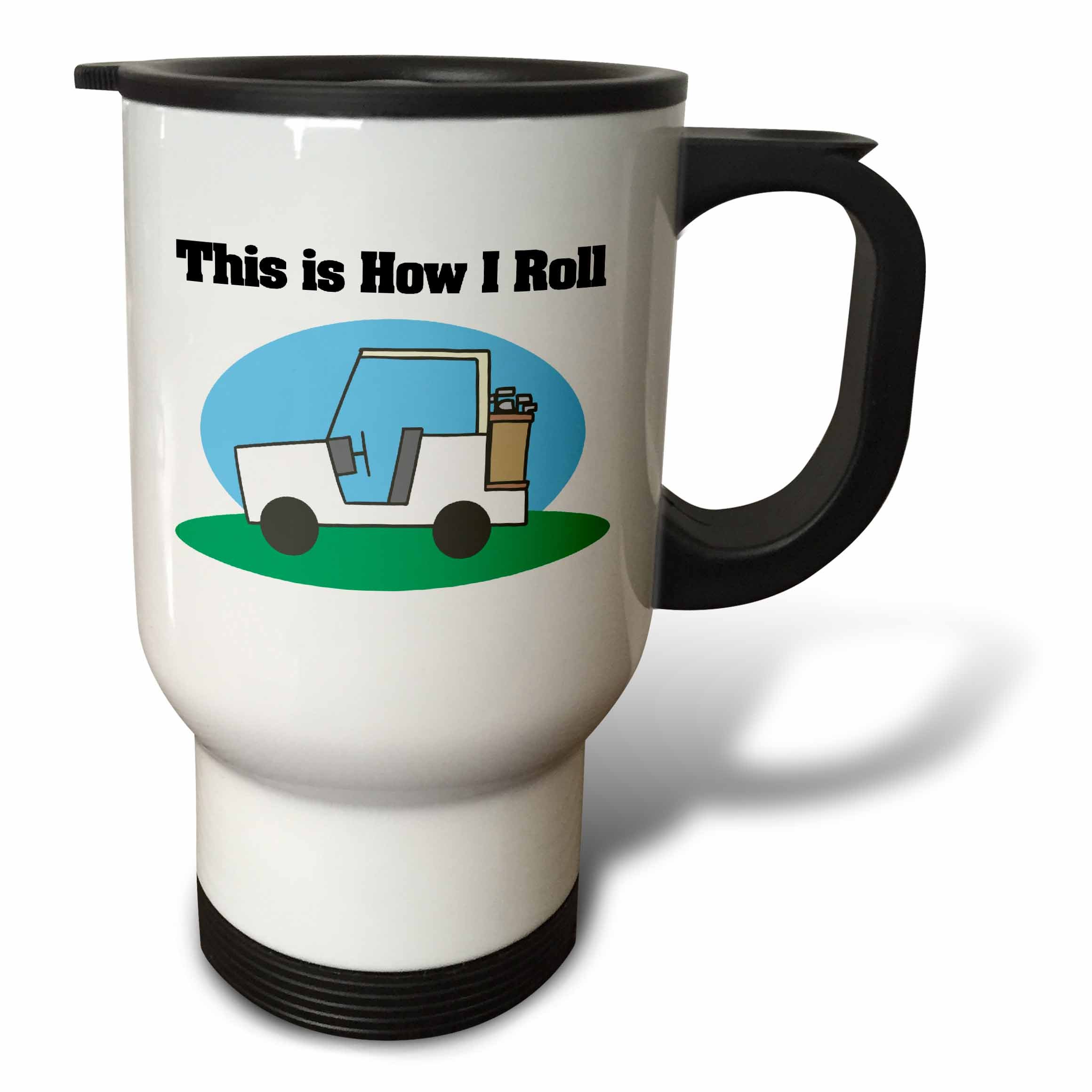 3dRose tm_102572_1'' This is How I Roll Golf Cart Golfing Design Stainless Steel'' Travel Mug, 14 oz, Multicolor