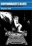 Coffinmaker's Blues: Collected Writings on Terror