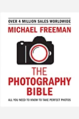 Michael Freeman's Photo School: Fundamentals: Exposure > Light & Lighting > Composition > Digital Editing (English Edition) eBook Kindle